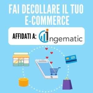 Banner - Fai Decollare il Tuo Ecommerce - Ingematic Digital Agency