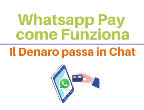 WhatsApp pay, come funziona: il denaro passa in chat