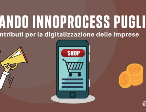 Bando Innoprocess Puglia: contributi per la digitalizzazione delle imprese