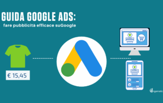 Guida Google Ads - Pubblicita Efficace su Google - Advertising - Blog Ingematic
